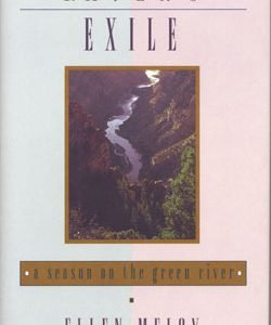 Ravens Exile, A Season on the Green River