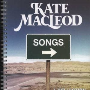 Kate MacLeod: A Collection of Songs