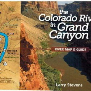 The Colorado River in the Grand Canyon: A River Runner's Map and Guide