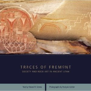 Traces of Fremont: Society & Rock Art in Ancient Utah