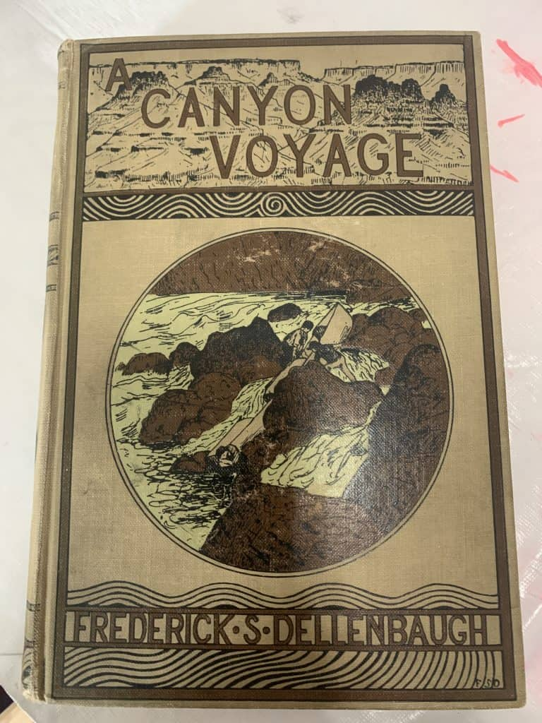 A Canyon Voyage by Frederick Dellenbaugh First Edition