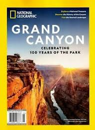 Cover of National Geographic Magazine celebrating 100 years of Grand Canyon National Park